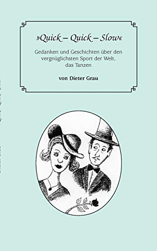 9783839173367: Quick - Quick - Slow (German Edition)