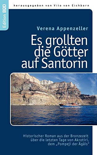Es grollten die Götter auf Santorin: Appenzeller, Verena