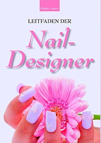 9783839175200: Leitfaden der Nail-Designer