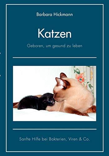 9783839175453: Katzen - geboren, um gesund zu leben