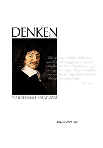 9783839176030: DENKEN - Die rationale Kreativität (German Edition)