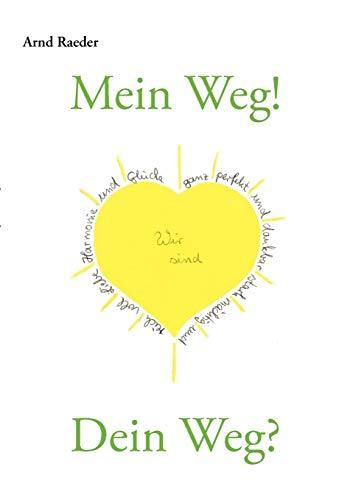 9783839178348: Mein Weg! Dein Weg?