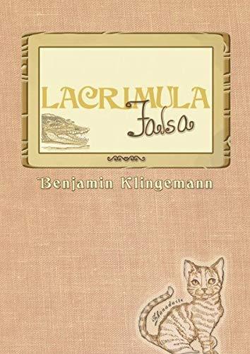 9783839180785: Lacrimula Falsa