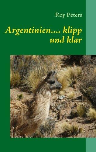 9783839181362: Argentinien.... klipp und klar (German Edition)