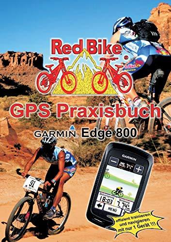 9783839182109: GPS Praxisbuch Garmin Edge 800 (German Edition)