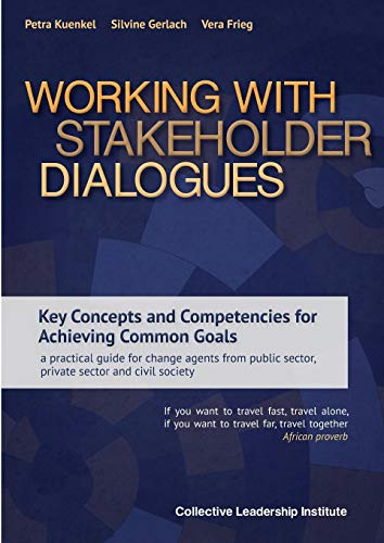 Working with Stakeholder Dialogues: Petra Kuenkel