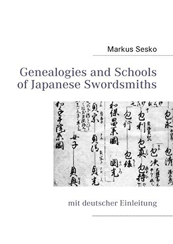 Genealogies and Schools of Japanese Swordsmiths: Markus Sesko