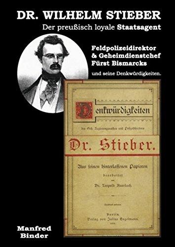 9783839183526: Binder, M: Dr. Wilhelm Stieber, Der preußisch loyale Staatsa