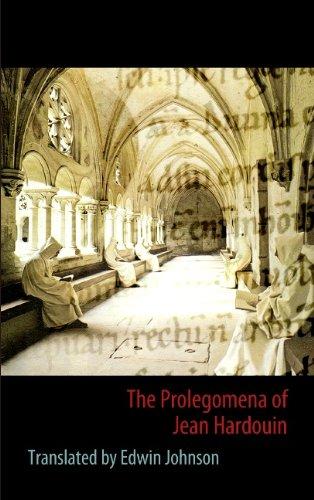 9783839183816: The Prolegomena of Jean Hardouin