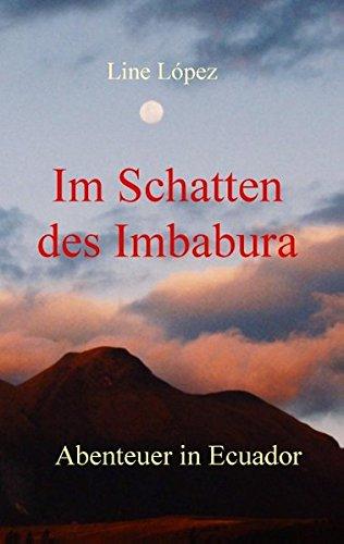 9783839184844: Im Schatten des Imbabura (German Edition)