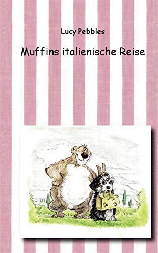 Muffins italienische Reise - Pebbles, Lucy