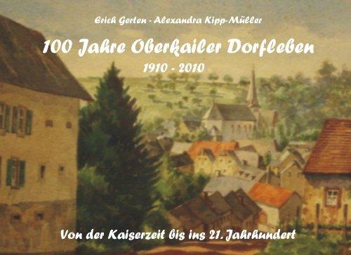 9783839186015: 100 JAHRE (OBERKAILER DORFLEBE): Dorfleben