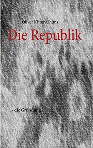 Die Republik - Oliver Kitter-Ohlms