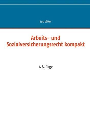 9783839188873: Arbeits- und Sozialversicherungsrecht kompakt (German Edition)