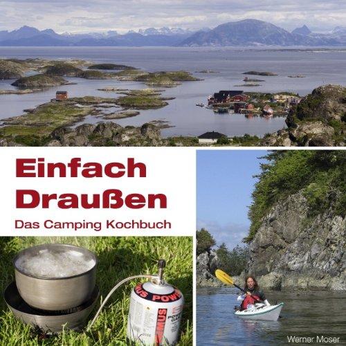 9783839189412: Einfach Draußen - Das Camping Kochbuch