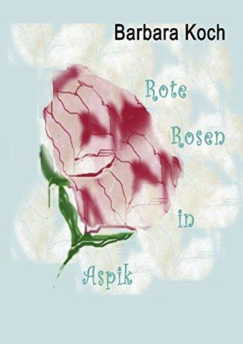 9783839191255: Rote Rosen in Aspik