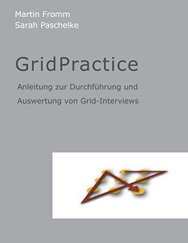 9783839191330: GridPractice: Anleitung zur Durchführung und Auswertung von Grid-Interviews