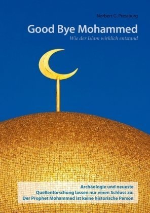 9783839192030: Good Bye Mohammed (German Edition)