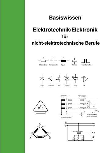 9783839192733: Basiswissen Elektrotechnik/Elektronik für nicht elektrotechnische Berufe