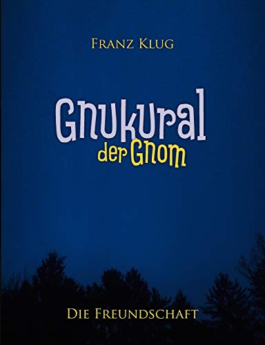 9783839192986: Gnukural, der Gnom (German Edition)