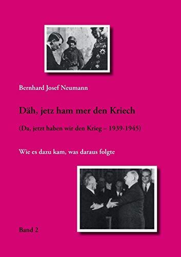 9783839193013: Dah, Jetz Ham Mer Den Kriech (Band 2) (German Edition)