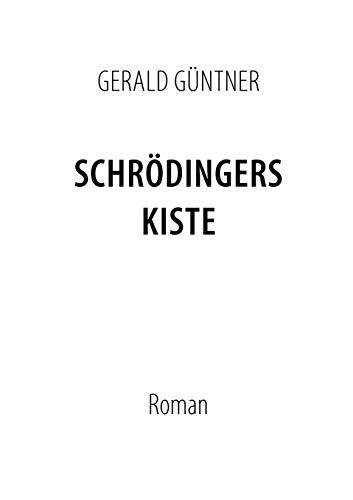 Schrodingers Kiste: Gerald Guntner