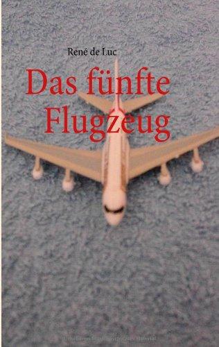 9783839198858: Das fünfte Flugzeug