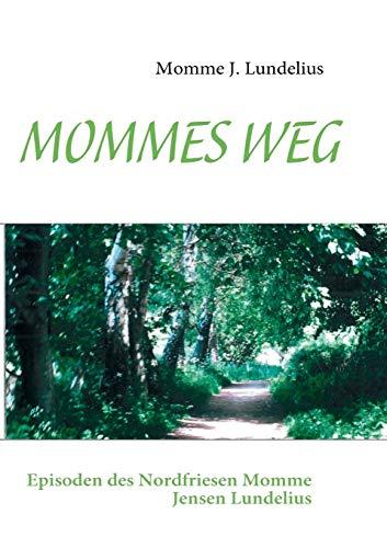 9783839199244: Mommes Weg (German Edition)