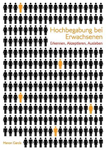 Hochbegabung bei Erwachsenen (German Edition): Garcia, Manon