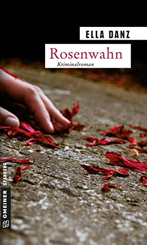 9783839210567: Rosenwahn: Angermüllers fünfter Fall