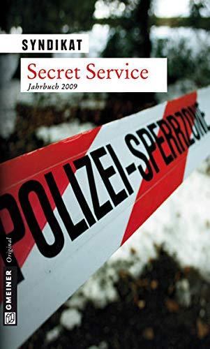 Syndikat Secret Service: Krimijahrbuch 2009 : Krimi-Jahrbuch. Hrsg.: Syndikat