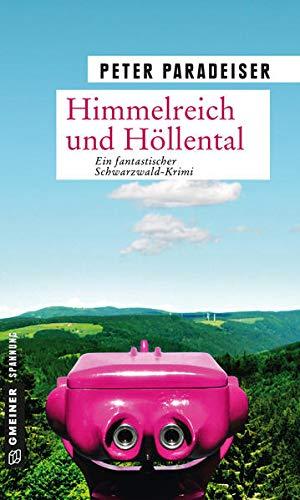 9783839211212: Himmelreich und Höllental: Ein fantastischer Schwarzwald- Krimi