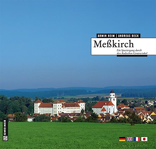 9783839211687: Meßkirch: Ein Spaziergang durch den badischen Geniewinkel
