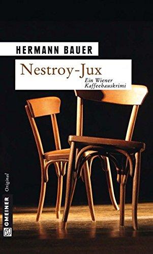 9783839213018: Nestroy-Jux: Ein Wiener Kaffeehauskrimi