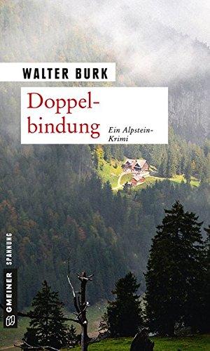 9783839215173: Doppelbindung: Mord im Alpstein (Kriminalromane im GMEINER-Verlag)