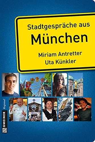 9783839215586: Stadtgespräche aus München
