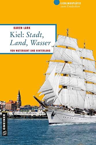 9783839217849: Kiel: Stadt, Land, Wasser