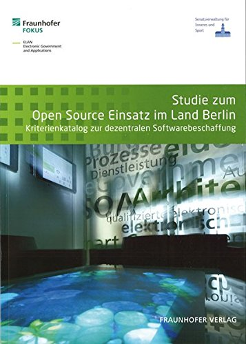 9783839601365: Studie zum Open Source Einsatz im Land Berlin: Kriterienkatalog zur dezentralen Softwarebeschaffung