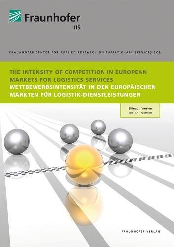 The Intensity of Competition in European Markets for Logistics Services: Peter Klaus