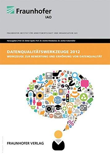 9783839603529: Datenqualitätswerkzeuge 2012: Werkzeuge zur Bewertung und Erhöhung von Datenqualität