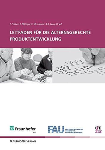 Leifaden für die alternsgerechte Produktentwicklung: Christina Stöber