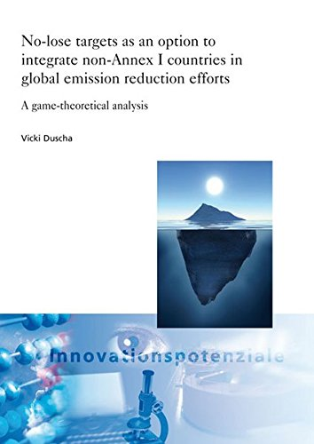 No-lose targets as an option to integrate non-Annex I countries in global emission reduction ...