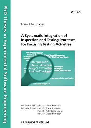 A Systematic Integration of Inspection and Testing Processes for Focusing Testing Activities (...