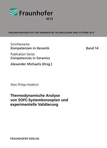 Thermodynamische Analyse von SOFC-Systemkonzepten und experimentelle Validierung: Marc Philipp ...
