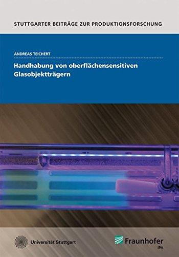 Handhabung von oberflächensensitiven Glasobjektträgern: Andreas Teichert