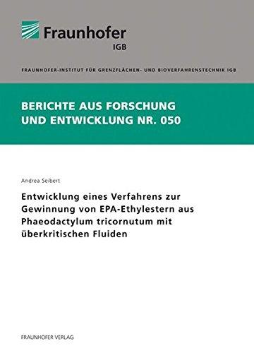 9783839605219: Entwicklung eines Verfahrens zur Gewinnung von EPA-Ethylestern aus Phaeodactylum tricornutum mit überkritischen Fluiden