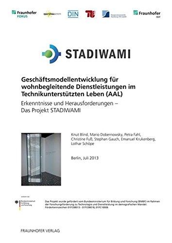 Geschäftsmodellentwicklung für wohnbegleitende Dienstleistungen im Technikunterstü...