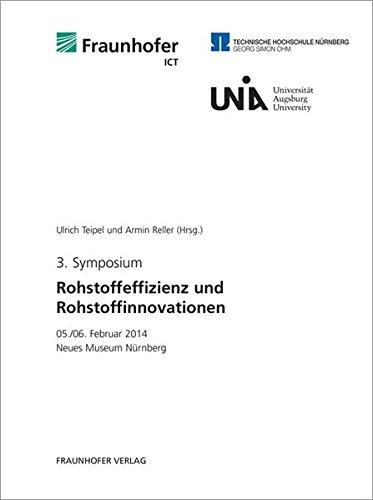 9783839606681: 3. Symposium Rohstoffeffizienz und Rohstoffinnovationen