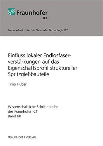 9783839607435: Einfluss lokaler Endlosfaserverst�rkungen auf das Eigenschaftsprofil struktureller Spritzgie�bauteile