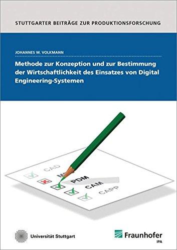 Methode zur Konzeption und zur Bestimmung der Wirtschaftlichkeit des Einsatzes von Digital ...